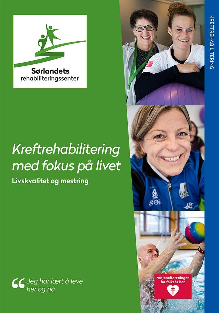 Sørlandets rehabiliteringssenter - Kreftrehabiliteringsbrosjyre